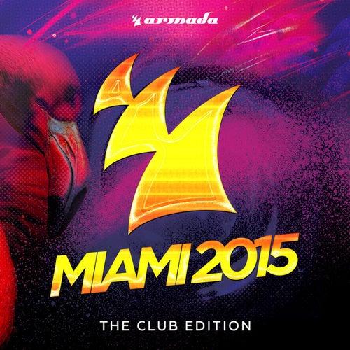 Armada Miami 2015 (The Club Edition) de Various Artists