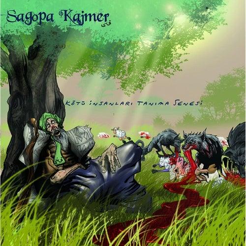 Kötü İnsanları Tanıma Senesi van Sagopa Kajmer