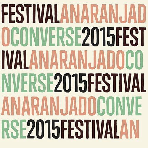 Festival Anaranjado Converse 2015 de Various Artists