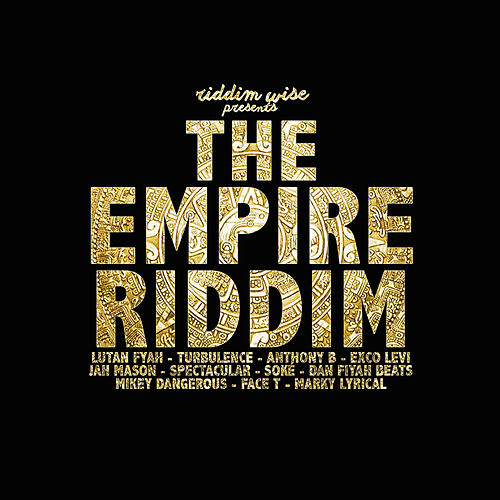 The Empire Riddim by Various Artists