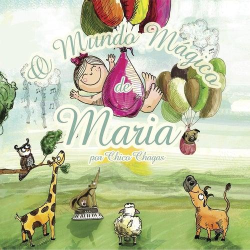 O Mundo Mágico de Maria by Chico Chagas