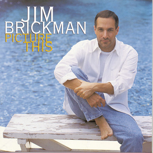 Picture This von Jim Brickman