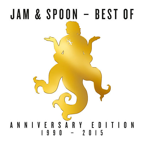 Best Of (Anniversary Edition 1990 - 2015) de Jam & Spoon