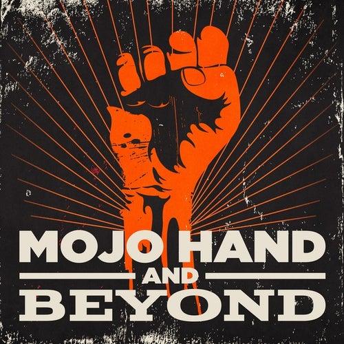 Mojo Hand and Beyond de Various Artists