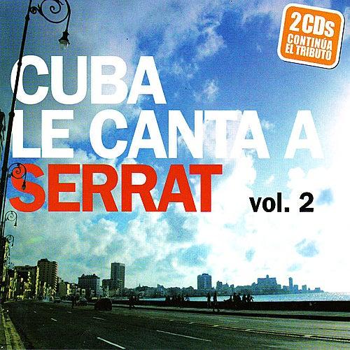 Cuba Le Canta A Serrat - Vol. 2 de Various Artists