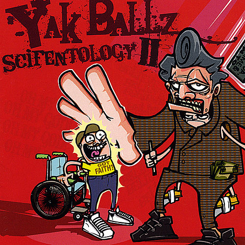 Scifentology II von Yak Ballz
