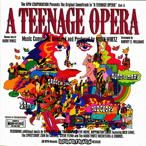 A Teenage Opera: The Original Soundtrack Recording by Mark Wirtz