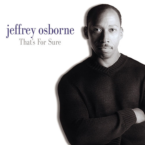 That's For Sure de Jeffrey Osborne