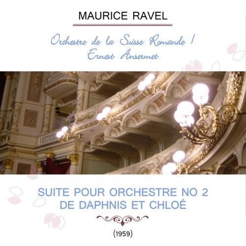Orchestre de la Suisse Romande / Ernest Ansermet play: Maurice Ravel: Suite pour orchestre no 2 de Daphnis et Chloé (1959) von Orchestre de la Suisse Romande