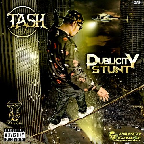 Publicity Stunt de Tash