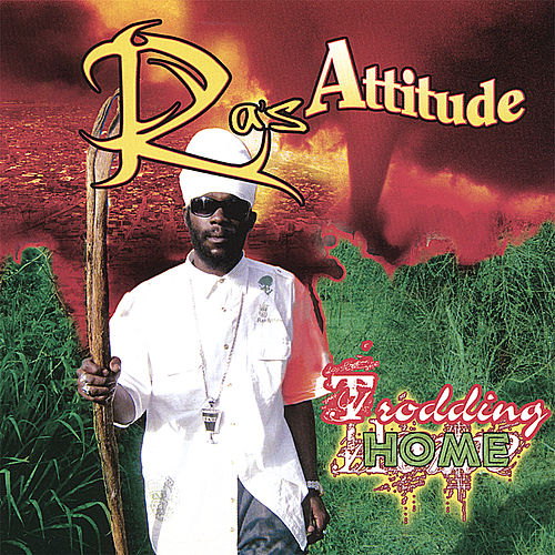 Trodding Home by Ras Attitude