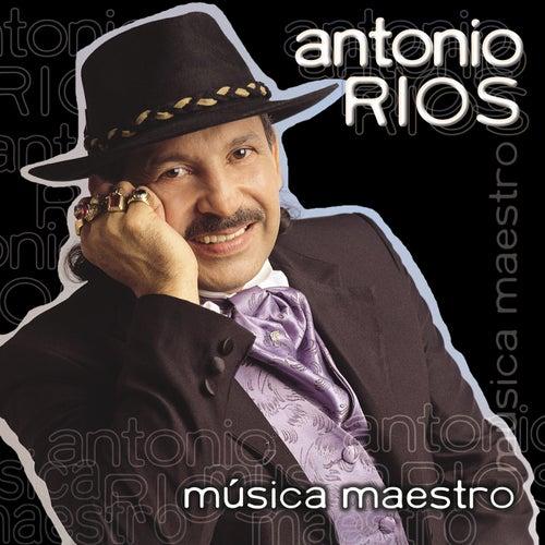 Música Maestro de Antonio Rios
