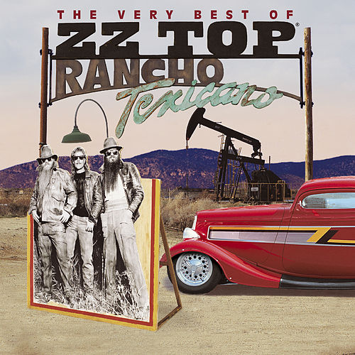 Rancho Texicano: The Very Best of ZZ Top von ZZ Top