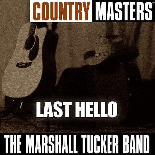 Country Rock Masters: Last Hello de The Marshall Tucker Band
