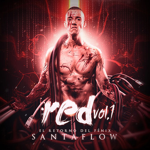 Red Vol.1: El Retorno del Fénix de Santa Flow