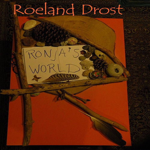 Ronja's World by Roeland Drost