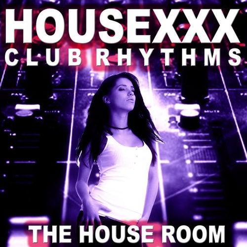 Housexxx (Club Rhythms) de Various Artists