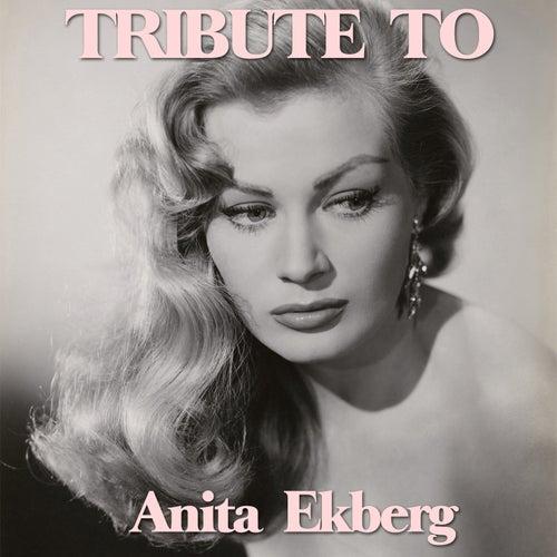 La Dolce Vita: Tribute to Anita Ekberg by Various Artists