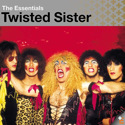 Twisted Sister: Essentials de Twisted Sister