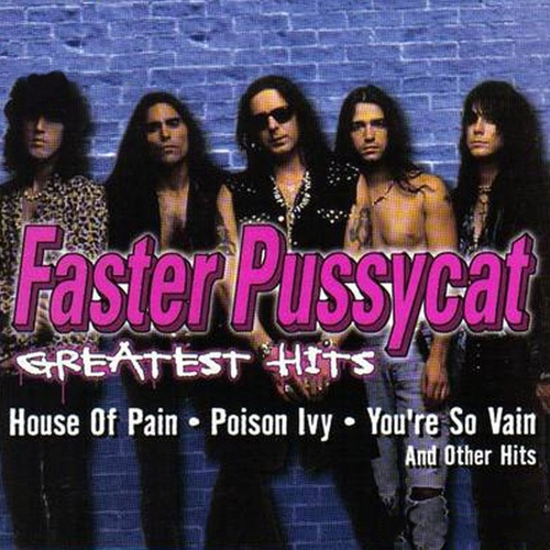 Greatest Hits by Faster Pussycat