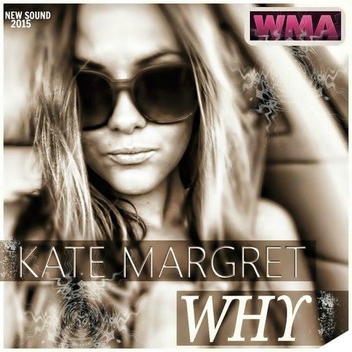 Why. New Sound 2015 van Kate-Margret