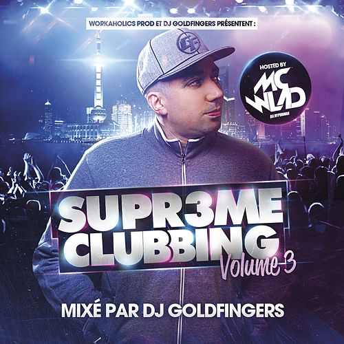 Supreme Clubbing, Vol. 3 de Various Artists