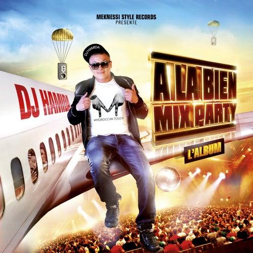 A la bien Mix Party 2014 by DJ Hamida