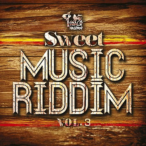 Sweet Music Riddim, Vol. 3 by Various Artists