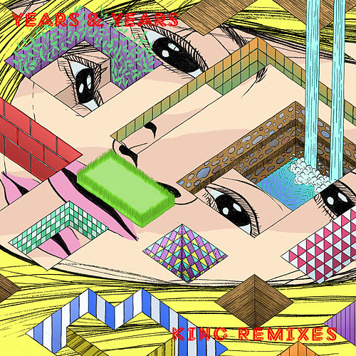 King (Remixes) di Years & Years