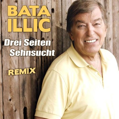 Drei Seiten Sehnsucht Remix de Bata Illic