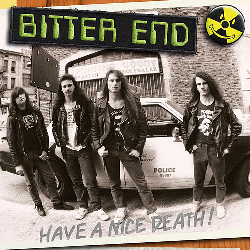 Have A Nice Death! de Bitter End