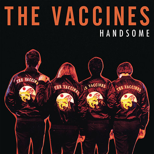 Handsome Reimagined (Dave Fridmann Edit) de The Vaccines
