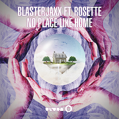 No Place Like Home (Radio Edit) von BlasterJaxx