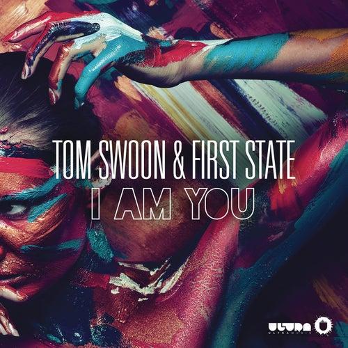 I Am You (Radio Edit) von First State