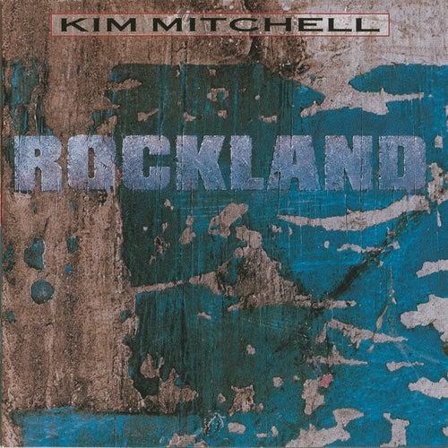Rockland by Kim Mitchell