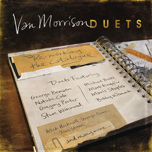 Duets: Re-Working The Catalogue de Van Morrison