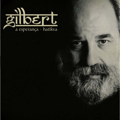 A Esperança - Hatikva by Gilbert