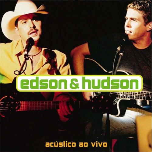Acústico - Ao Vivo von Edson & Hudson