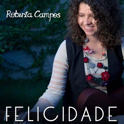 Felicidade - Single de Roberta Campos