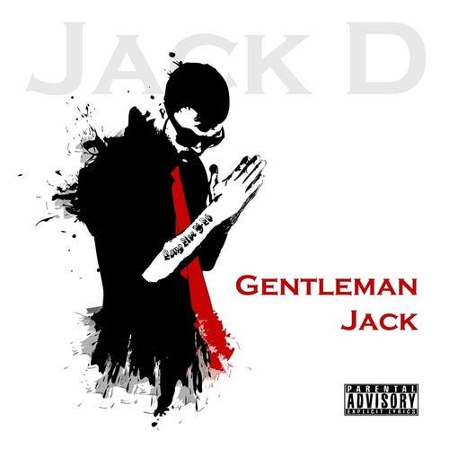 Gentleman Jack von Jack D