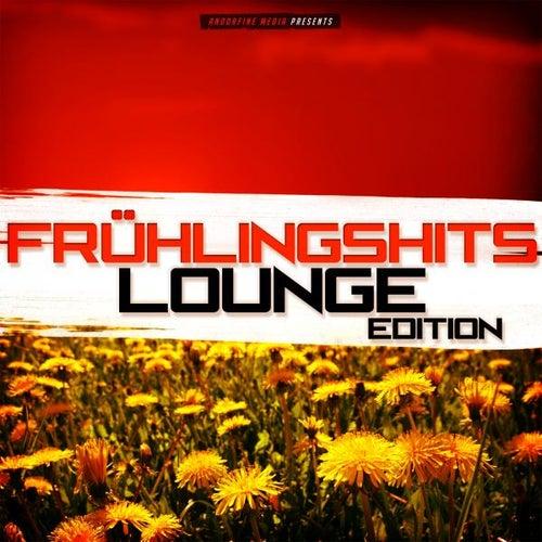 Frühlingshits - Lounge Edition von Various Artists