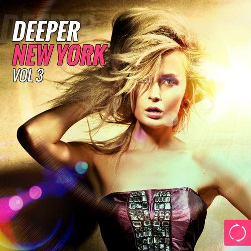 Deeper New York, Vol. 3 by Various Artists