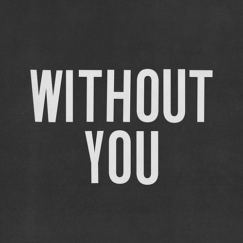Without You by Tobias Jesso Jr.