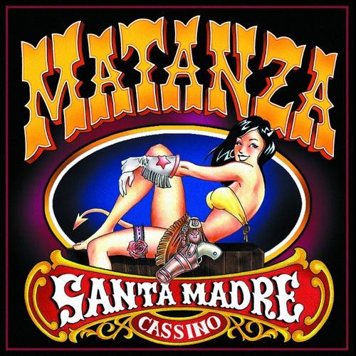 Santa Madre Cassino de Matanza