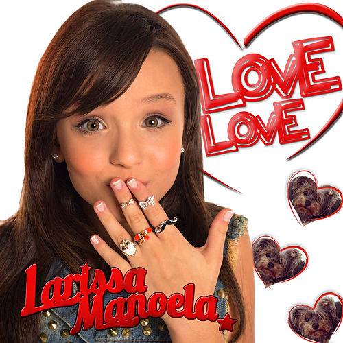 Love Love - Single by Larissa Manoela