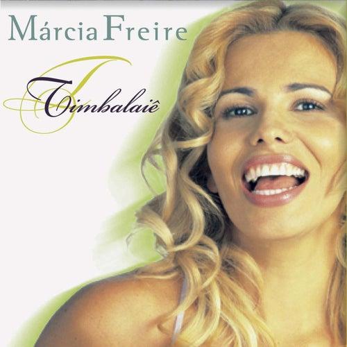 Timbalaiê de Márcia Freire