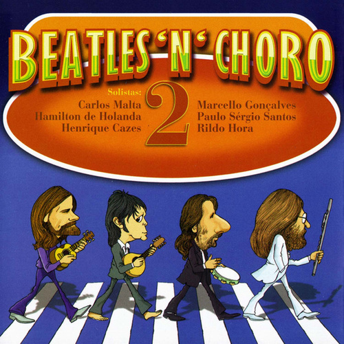 Beatles 'N' Choro 2 de Vários Artistas