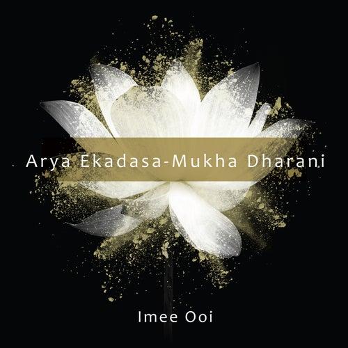 Arya Ekadasa - Mukha Dharani by Imee Ooi