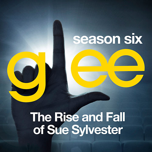 Glee: The Music, The Rise and Fall of Sue Sylvester de Glee Cast