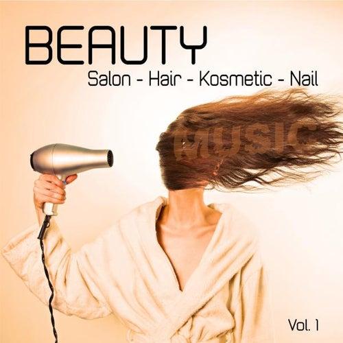 Beauty - Salon - Hair - Kosmetic - Nail - Music, Vol. 1 by Various Artists